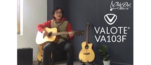 """Đàn guitar Valote – Nguyên nhân khiến bạn mãi """"dừng chân tại chỗ"""""""