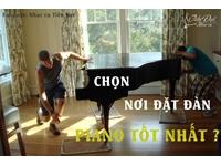 Hướng dẫn cách đặt đàn Piano trong nhà ?