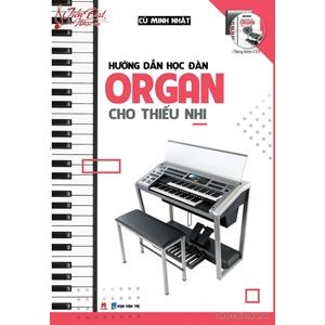 Sách hướng dẫn học đàn organ cho thiếu nhi
